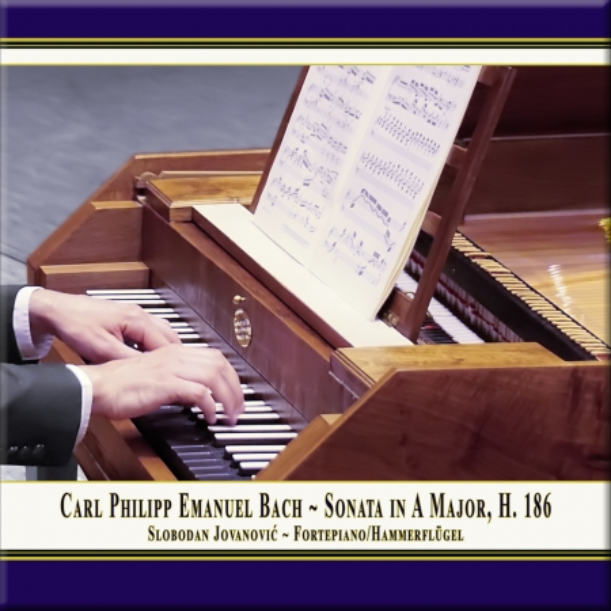 Cover: C.P.E. Bach: Keyboard Sonata in A Major, Wq. 55 No. 4, H. 186