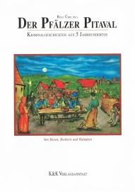 Der Pfälzer Pitaval · 500 Years of Criminal History
