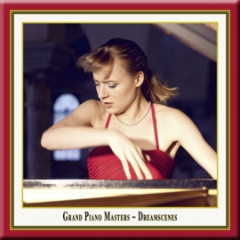 Grand Piano Masters · Dreamscenes