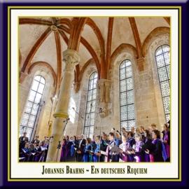 Johannes Brahms · Ein deutsches Requiem