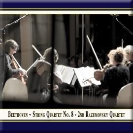 "BEETHOVEN: Streichquartett Nr. 8 ""2. Rasumowsky-Quartett"""