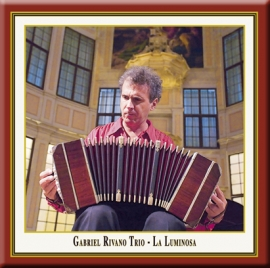 La Luminosa · Tango Argentino Concert