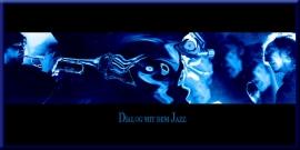 Dialogue with Jazz (Dialog mit dem Jazz)