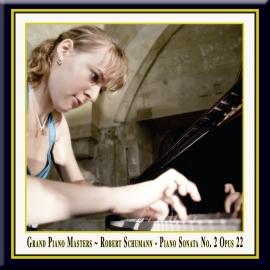Schumann: Piano Sonata No. 2 in G Minor, Op. 22
