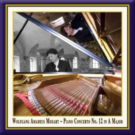 Mozart: Piano Concerto No. 12 in A Major, K. 414