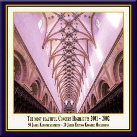 Teil 04: Konzert-Höhepunkte aus dem Kloster Maulbronn 2001-2002