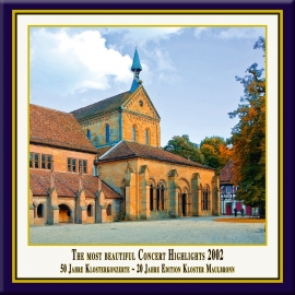 Teil 05: Konzert-Höhepunkte aus dem Kloster Maulbronn 2002