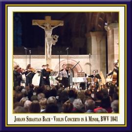Bach: Violin Concerto No. 1 in A Minor, BWV 1041