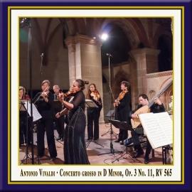 Vivaldi: Concerto Grosso in D Minor, Op. 3, No. 11, RV 565