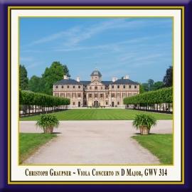 GRAUPNER: Viola Concerto in D Major, GWV 314