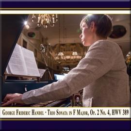 Handel: Trio Sonata in F Major, Op. 2 No. 4, HWV 389