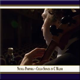 Porpora: Cello Sonata in C Major