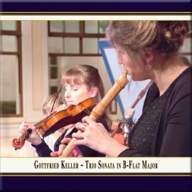 Keller: Trio Sonata in B-Flat Major