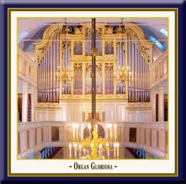 Organ Gloriosa · In honour of the Prince of Homburg