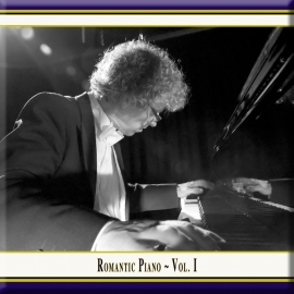 Romantic Piano · Vol. 1