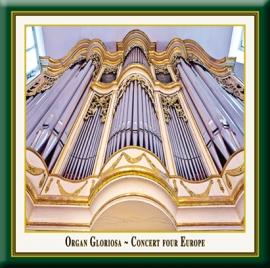 Organ Gloriosa · Concert four Europe