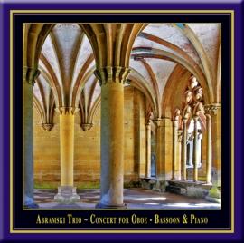 Concert for Oboe, Bassoon & Piano · Abramski Trio