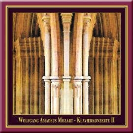 """Mozart · Klavierkonzerte II · Nr. 21 & 26 """"Krönungskonzert"""""""