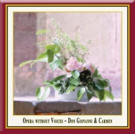 Opera without Voices · Bizet: Carmen & Mozart: Don Giovanni